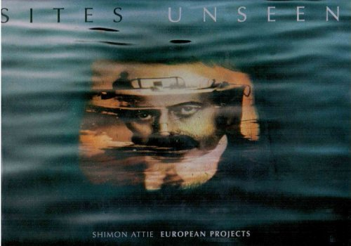 Sites Unseen: Shimon Attie European Projects.