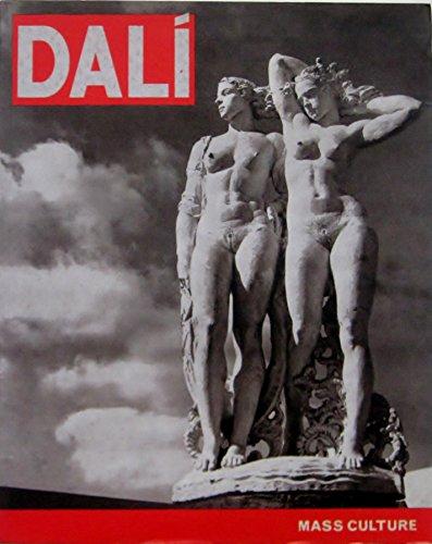Dali, Mass Culture: Felix Fanes