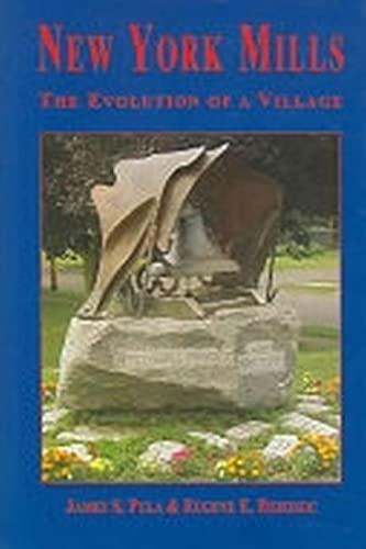 9780966036381: New York Mills: The Evolution of a Village