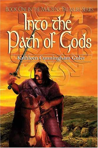 Into the Path of Gods (Signed By Author): Guler, Kathleen Cunningham
