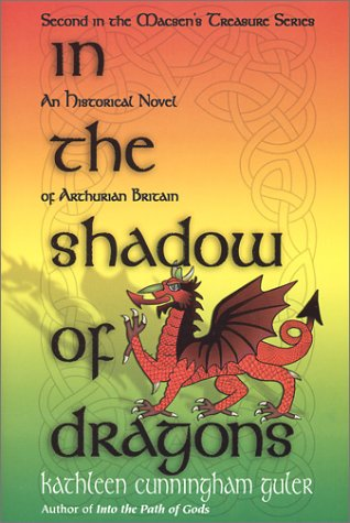9780966037135: In the Shadow of Dragons (Macsen's Treasure, Book 2) (Book 2 of the Macsen's Treasure Series)