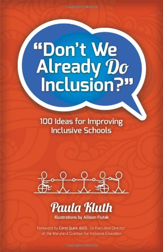 Don't We Already Do Inclusion?: Paula Kluth