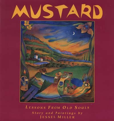 9780966038156: Mustard, Book III: Lessons from Old Souls