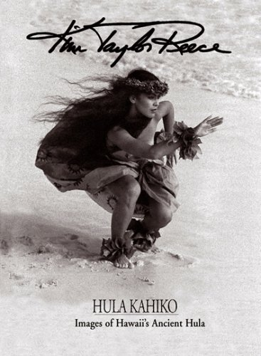 Images of Hawaii's Ancient Hula: Hula Kahiko--Fine: Kim Taylor Reece