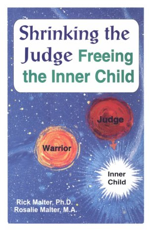9780966041514: Shrinking the Judge : Freeing the Inner Child