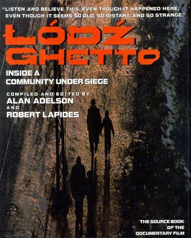 9780966044010: Lodz Ghetto: Inside a Community Under Siege