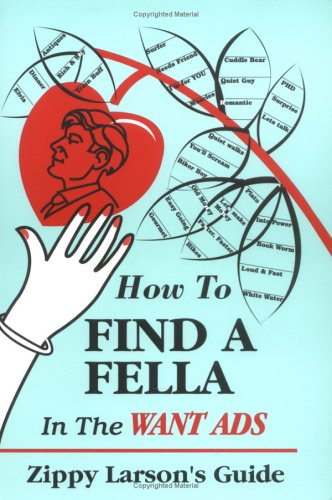 How to Find a Fella in the: Zippy Larson