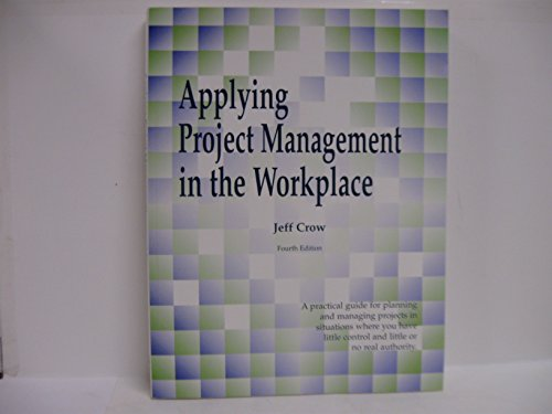 9780966046922: Applying Project Management in the Workplace