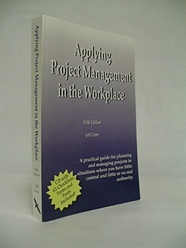 9780966046946: Applying Project Management in the Workplace