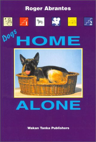 9780966048421: Dogs Home Alone