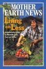 Living on Less: An Authoritative Guide to: John Vivian