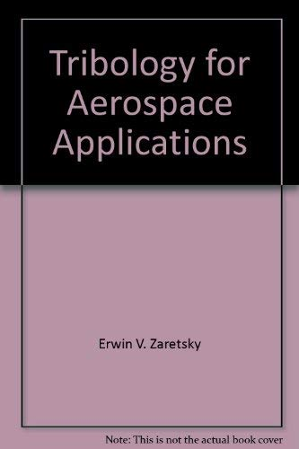 9780966058406: Tribology for Aerospace Applications (Stle Special Publication)