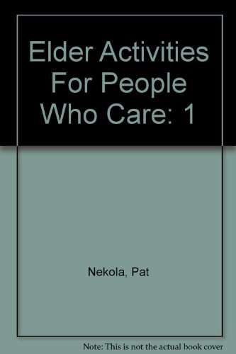 9780966061086: Elder Activities For People Who Care Vol.1: January through June