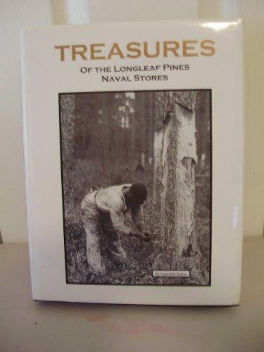 9780966062007: Treasures of the Longleaf Pines: Naval Stores