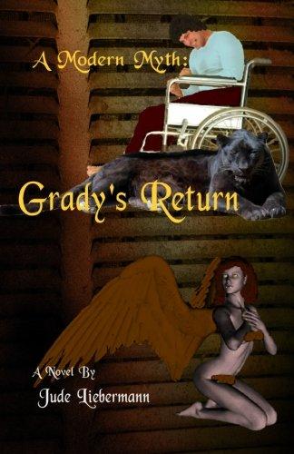 A Modern Myth: Gradys Return: Jude Liebermann
