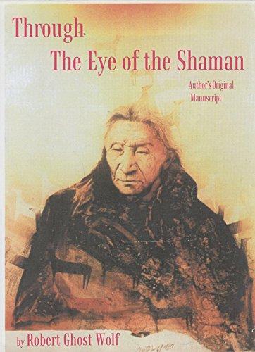 9780966066876: Through the Eye of the Shaman