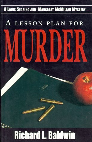 Lesson Plan for Murder (A Louis Searing: Richard Baldwin