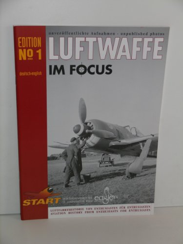 Luftwaffe Im Focus (Vol 1): Axel Urbanke