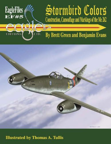 9780966070699: Stormbird Colors: Construction, Camouflage and Markings of the Me 262 (Eagle files)