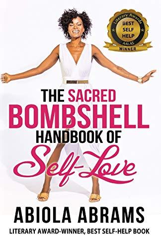 9780966070781: The Sacred Bombshell Handbook of Self-Love: The 11 Secrets of Feminine Power