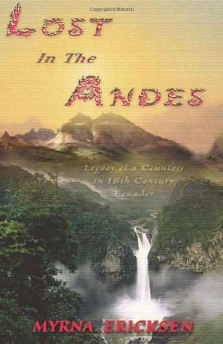 9780966072037: Lost in the Andes