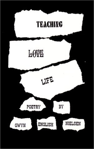9780966072617: Teaching Love Life