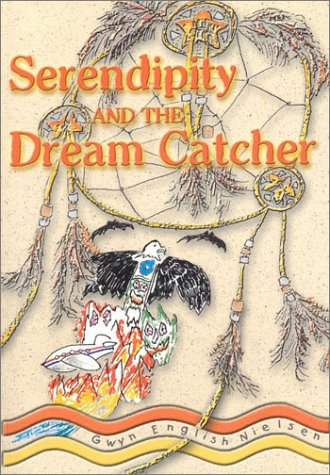 Serendipity & the Dream Catche: Nielson Swyn English