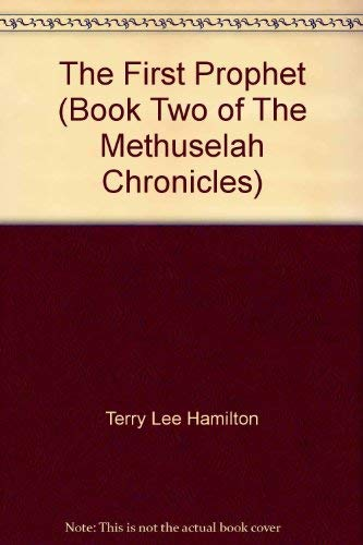 9780966075311: The First Prophet (Book Two of The Methuselah Chronicles)