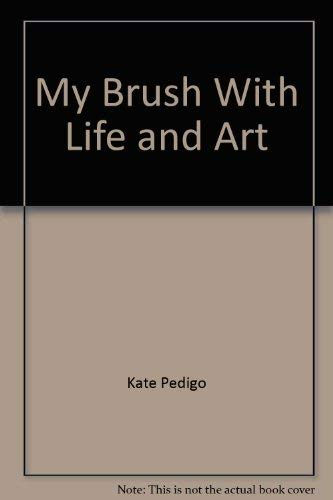 9780966075724: My Brush With Life and Art