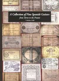 9780966077100: A Collection of Fine Spanish Guitars from Torres to the Present