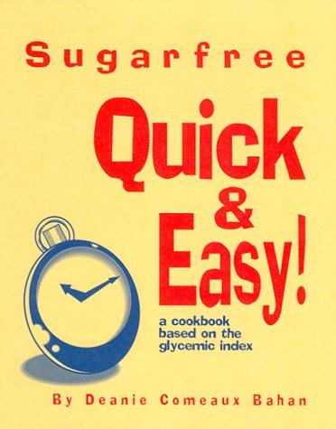 9780966080414: Sugarfree Quick & Easy