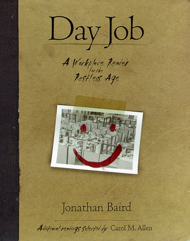 9780966080520: Day Job: A Workplace Reader for the Restless Age