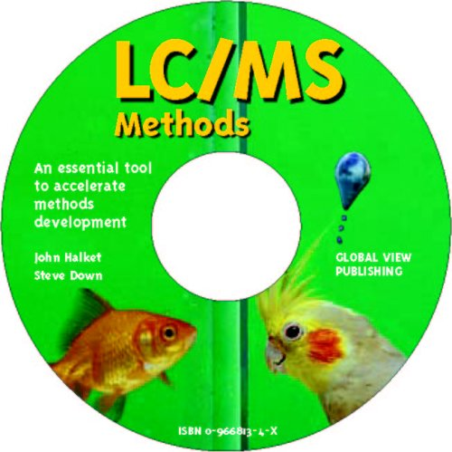 9780966081343: LC/MS Methods: An Essential Tool to Accelerate Methods Development
