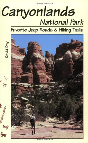 9780966085822: Canyonlands National Park Favorite Jeep Roads & Hiking Trails