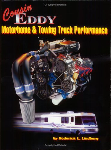 9780966085907: Cousin Eddy Motorhome & Towing Truck Performance