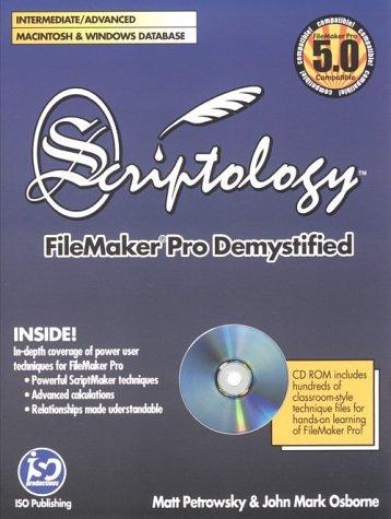 9780966087604: Scriptology: Filemaker Pro Demystified