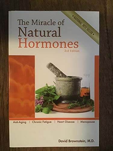 9780966088205: The Miracle of Natural Hormones: With over 40 Actual Case Studies