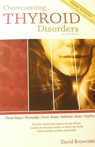 Overcoming Thyroid Disorders: Brownstein, David
