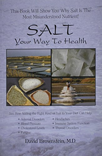9780966088243: Salt Your Way to Health, 2nd Edition