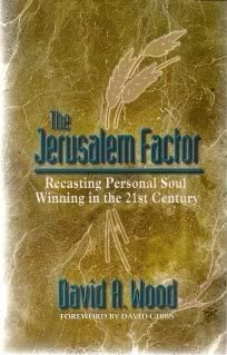 9780966090697: The Jerusalem Factor: Recasting Personal Soul Winning in the 21st Century