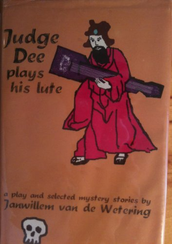 9780966092707: Judge Dee Plays His Lute: A Play and Selected Mystery Stories