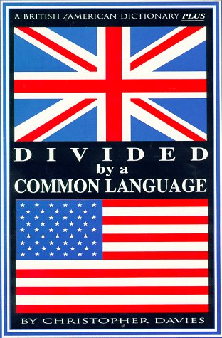 9780966094572: Divided By A Common Language: A British/American Dictionary
