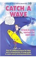 Catch a Wave: Winholtz, Wallie; Cramer,