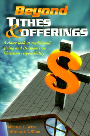 9780966097771: Beyond Tithes & Offerings
