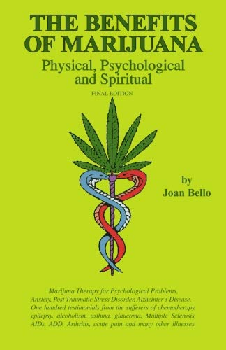 9780966098822: The Benefits of Marijuana: Physical, Psychological & Spiritual