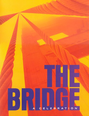 9780966098907: The Bridge, A Celebration