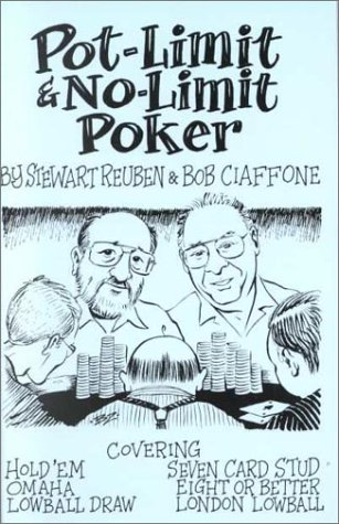 Pot-Limit & No-Limit Poker (0966100719) by Reuben, Stewart; Ciaffone, Bob