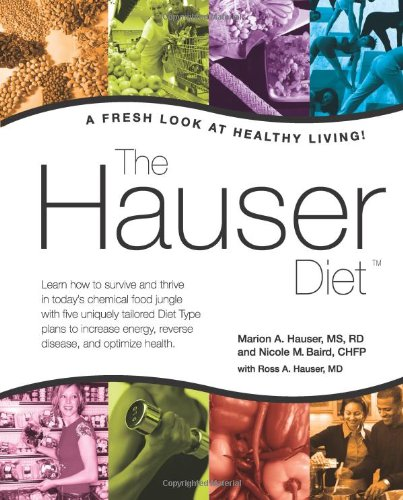 9780966101072: The Hauser Diet: A Fresh Look At Healthy Living!