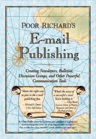 9780966103250: Poor Richard's E-mail Publishing