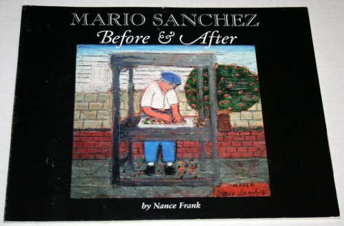9780966105308: Mario Sanchez Before & After